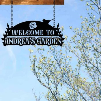 Custom Garden Sign Welcome To Our Garden Hanging Sign