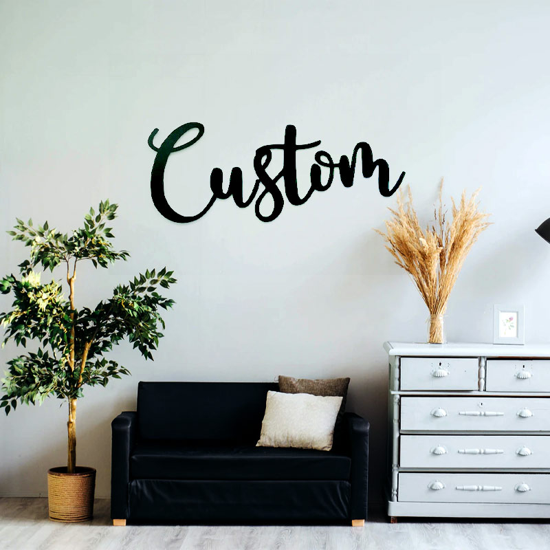 Custom Words Script Metal Wall Decor Sign With Quotes